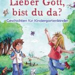 """Lieber Gott bist du da?"", Gerth Medien (Random House Group)"