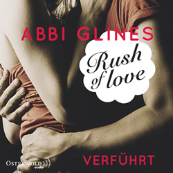 cover_glines-rush-of-love-band-1-verfuehrt-hoerbuch