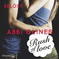 glines-rush-of-love-band-2-erloest-hoerbuch-9783844908916