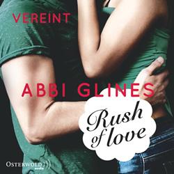 glines-rush-of-love-vereint-hoerbuch-9783844909388